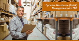 Optimize Warehouse (Retail) Management with ERP